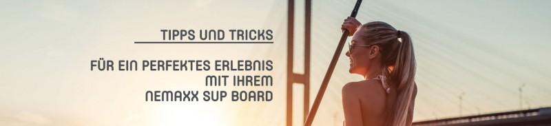 Tipps und Tricks Nemaxx SUP Board